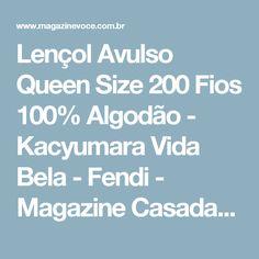 Lençol Avulso Queen Size 200 Fios 100% Algodão - Kacyumara Vida Bela - Fendi - Magazine Casadaprosperida