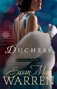 Duchess~Susan May Warren