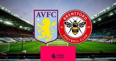 Aston Villa vs Brentford LIVE STREAM Live Football Streaming, Live Tv Streaming, Streaming Sites, Free Live Football, Live Football Match, Nba Updates, Nba Live, Transfer Rumours, Brentford