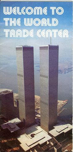 World Trade Center Brochure, circa The beautiful twin towers. World Trade Center Nyc, Trade Centre, 11 September 2001, Willis Tower, Historical Photos, American History, New York City, Yorkie, Nostalgia