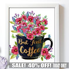 Visit http://writethisdown.net for 5 Second FREE Signup and Get FREE Fashion and other cool Art Prints every Monday.  But First Coffee, But First Coffee Printable, Coffee Print, But First Coffee Quote, Coffee Poster, But First Coffee Wall Art, Kitchen Print by BestPrintableArt on Etsy