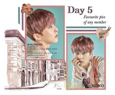 """""""Day5: Favourite pics of any member"""" by niamho99 ❤ liked on Polyvore featuring art"""