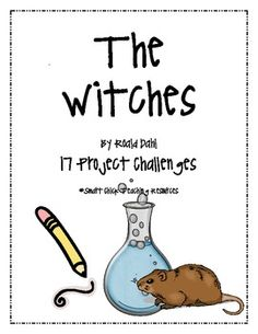 """NEWLY REVISED, August 2012! A set of 17 project challenges to go with the book, """"The Witches"""", by Roald Dahl. These are creative writing, research, and informational writing projects. They are a great way to differentiate.If you purchased this already, you can redownload this version for free!"""