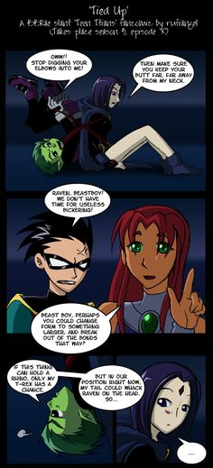 Tied Up - BBRae fancomic pg 1 by ~rufiangel on deviantART. I love how he was worried about hurting Raven over escaping. Robin Starfire, Detective, Dc Comics, Titans Anime, Raven Beast Boy, Original Teen Titans, Marvel And Dc Superheroes, Bbrae, Teen Titans Go