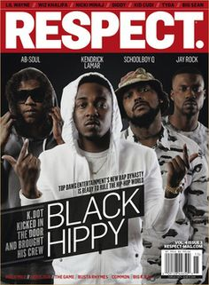 Respect Magazine cover : TDE artist Ab Soul Kendrick Lamar SchoolBoy Q and Jay Rock aka Black Hippy.Top Dawg confirmed 6 albums from TDE in 2014 they're shaking up the music industry Love N Hip Hop, Hip Hop And R&b, Hip Hop Rap, Good Music, My Music, Kung Fu Kenny, Ab Soul, Black Hippy, New Rap