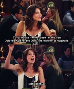 "Drop that HP knowledge. | 18 Times Robin From ""How I Met Your Mother"" Spoke The Truth"