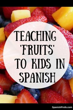 Ideas, activities and videos on how to teach fruit vocabulary to kids that are learning Spanish. Como enseñar vocabulario de las frutas a los niños en español-- ideas, actividades y videos para tu salon de clase.