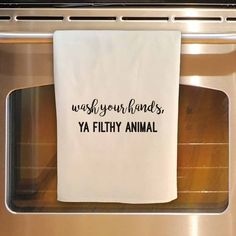 Flour Sack Tea Towel - Wash your hands, YA FILTHY ANIMAL This listing is for one flour sack kitchen towel as seen: Wash your hands, YA FILTHY ANIMAL You won't find a flour sack towel made of a better quality. About my towels: approx 30 Dish Towels, Hand Towels, Tea Towels, Ya Filthy Animal, Flour Sack Towels, Flour Sacks, Up House, River House, Cricut Creations