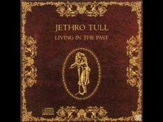 Jethro Tull - Living in the Past (Full Album)