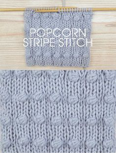 Free instructions for Knitting the Popcorn Stripe Stitch - This would be cute for baby blankets or baby clothes. http://www.awin1.com/cread.php?awinaffid=234273&awinmid=5626&p=https%3A%2F%2Fus.deramores.com%2Fblogs%2Fthe-circle%2Fstitch-of-the-week-popcorn-stripe-stitch