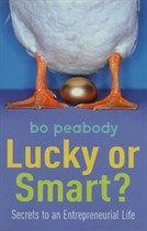 Lucky Or Smart? Bo Peabody
