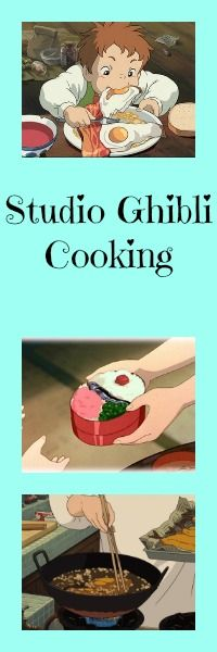 Food is so important in Studio Ghibli Films... here's some inspiration to do a little Studio Ghibli cooking at home.