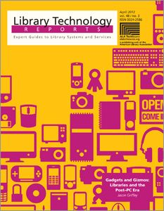 Gadgets and Gizmos: Libraries and the Post–PC Era - Books / Professional Development - Books for Academic Librarians - Books for Public Librarians - ALA Store