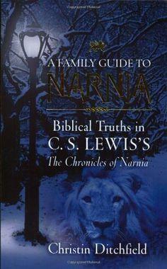 A Family Guide To Narnia: Biblical Truths in C.S. Lewis's The Chronicles of Narnia, http://www.amazon.com/dp/1581345151/ref=cm_sw_r_pi_awdm_xFGzwb1S17Q1F