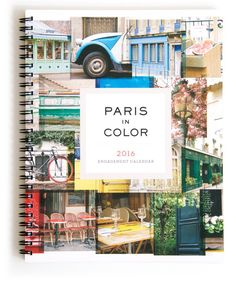 2016 Paris Engagement Calendar + Daily Planner In I partnered with Chronicle Books to publish Paris in Color - a bestselling book. Photography 2017, Paris Photography, College Student Gifts, College Students, Paris Home Decor, 2017 Planner, Books 2016, Desk Calendars, Metal Homes
