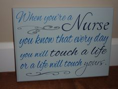 When You're a Nurse - 9x12 wood plaque - Nurse's Week - Graduation - Gift - Touch a Life on Etsy, $26.95
