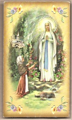 Our Lady of Lourdes Blessed Mother Mary, Blessed Virgin Mary, Santa Bernadette, I Love You Mother, La Salette, Catholic Pictures, Our Lady Of Lourdes, Holy Mary, Prayer Cards