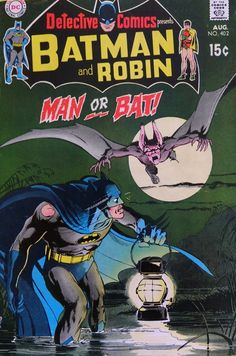 Here's a super-spooky Neal Adams DETECTIVE COMICS cover featuring Batman and his monstrous opposite number, Man-Bat. It's really the colors that make this one pop–that pea-green background color and the fact that everything is lit by Batman's. Batman Detective Comics, Batman Comics, Dc Comics Characters, Dc Comics Art, Batman Comic Books, Comic Books Art, Vintage Comic Books, Vintage Comics, Batman Universe