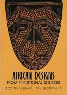 African Designs from Traditional Sources: Geoffrey Williams: 9780486227528…