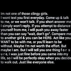 I'm not one of those clingy girls
