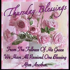 Thursday Blessings | Thursday Blessings Pictures, Photos, and Images for Facebook, Tumblr ...