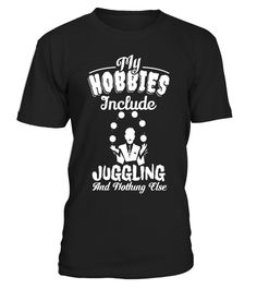 "# My Hobbies Include Juggling Funny Juggling T Shirt .  Special Offer, not available in shops      Comes in a variety of styles and colours      Buy yours now before it is too late!      Secured payment via Visa / Mastercard / Amex / PayPal      How to place an order            Choose the model from the drop-down menu      Click on ""Buy it now""      Choose the size and the quantity      Add your delivery address and bank details      And that's it!      Tags: Super cool appealing T-Shirt…"