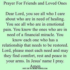 Prayer for Friends & Loved Ones~~J Prayer Scriptures, Bible Prayers, Faith Prayer, God Prayer, Prayer Quotes, Bible Verses, Bible Quotes, Qoutes, Quotations