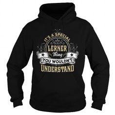Cool LERNER LERNERYEAR LERNERBIRTHDAY LERNERHOODIE LERNERNAME LERNERHOODIES  TSHIRT FOR YOU T-Shirts