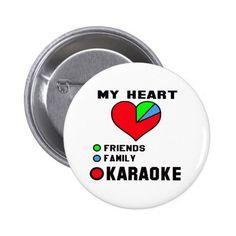 I love Karaoke. Pinback Button