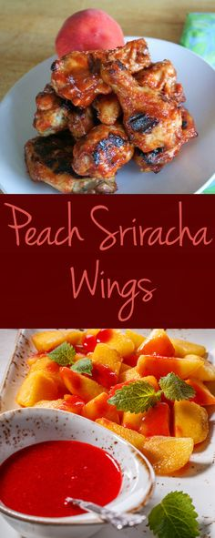 Super Bowl Recipes: These Peach Sriracha Chicken Wings can double as a summertime BBQ staple.