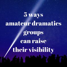 Plenty of tips on how amateur dramatics groups can raise their visibility. Have a look.