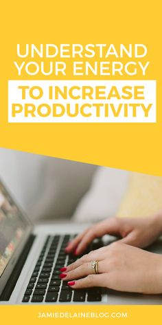 Understand Your Energy to Increase Productivity - Jamie Delaine: Vancouver Wedding Photographer & Small Business Blogger
