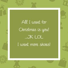 Funny e-card for the holidays. Send it to people who get your shoe habit! | More on the JustFab Blog