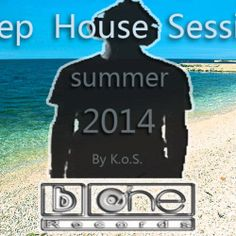 Summer Deep House Session 2014 by K.o.S. on SoundCloud