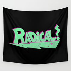 Totally Rad Wall Tapestry