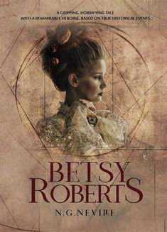 The story of #Betsy Roberts is set in the early pioneering era of late eighteenth and early nineteenth century #America. It is a gripping, horrifying #tale based in part on true historical events and #characters. ISBN 978-1-8380752-3-1 446 pages with 10+ illustrations and drawings. Book Publishing, Sci Fi, Fiction, Novels, Characters, Events, America, Illustrations, History