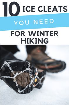 Want to get a little more traction hiking and walking this winter. Here are the best ice cleats for hiking and walking ranked for your exact need. Winter Hiking, Winter Travel, Winter Gear, Travel Tours, Travel Ideas, Travel Hacks, Travel Packing, Walking Gear, Online Travel Agent