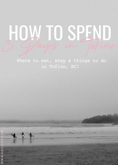 How to Spend 3 days in Tofino, BC for first timers | Tofino Attractions  #travel #travelblog #travelwithplan #traveltips #tofino Vancouver Travel, Vancouver Island, Weekend Trips, Day Trips, Places To Travel, Places To See, Rv Travel, Ucluelet Bc, Canada Travel