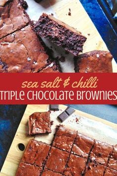 Sea Salt & Chilli Triple Chocolate Brownies; intensely fudgy and chocolatey brownies laced with salt and spice!