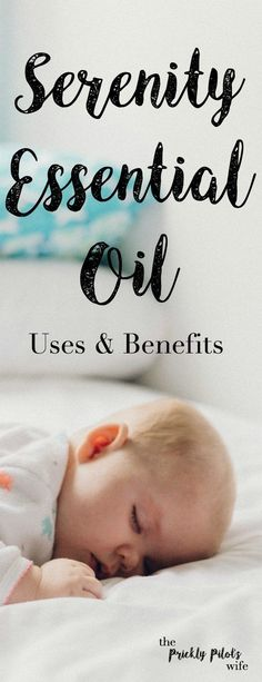 "An infant asleep on a bed with ""Serenity Essential Oil"" written over the image."