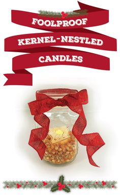 1 mason jar, votive candle, popcorn kernels, and a litte ribbon = all it takes for this super cute winter / holiday craft idea