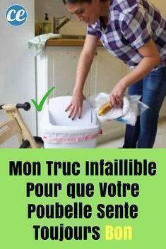Mon Truc Infaillible Pour que Votre Poubelle Sente Toujours Bon. Creations, Waste Container, Easy Diy