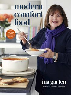 """Read """"Modern Comfort Food A Barefoot Contessa Cookbook"""" by Ina Garten available from Rakuten Kobo. A collection of all-new soul-satisfying dishes from America's favorite home cook! In Modern Comfort Food, Ina Garten sha. Barefoot Contessa, New York Times, Ny Times, English Roast, Black And White Cookies, Black White, Cheesy Chicken Enchiladas, Tomato Bisque, Boston Cream Pie"""