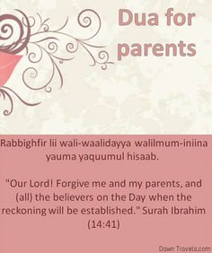 """Quran surah Ibrahim (Abraham) Du'a for parents: Our Lord, forgive me and my parents and the believers on the Day the account is established."""" Oh please forgive me Allah! This is a good dua just subanallah! Duaa Islam, Islam Hadith, Allah Islam, Islam Muslim, Islam Quran, Alhamdulillah, Islamic Prayer, Islamic Teachings, Islamic Dua"""