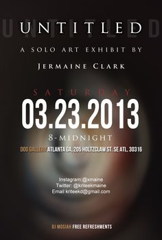 Join premier artist, Jermaine Clark, at Doo Gallery (205 Holtclaw St. SE Atlanta, GA 30316) on Saturday March 23rd for his solo art exhibit