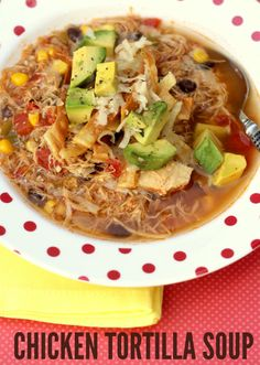 Chicken Tortilla Soup Recipe - YUMMY!