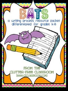 Bat Writing Project - Differentiated for Kindergarten, 1st, 2nd, 3rd, 4th, and 5th grade - 38 pages - Graphic organizers and writing page templates included. Perfect for the month of October or any time you do a unit on bats!