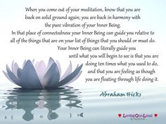 When you come out of your meditation, know that you are  back on solid ground…