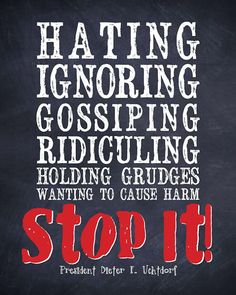 """LDS Quote - """"STOP IT"""" - by President Dieter F. Uchtdorf. $7.00, via Etsy."""
