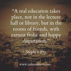 Culture Street   Quote of the Day from Stephen Fry